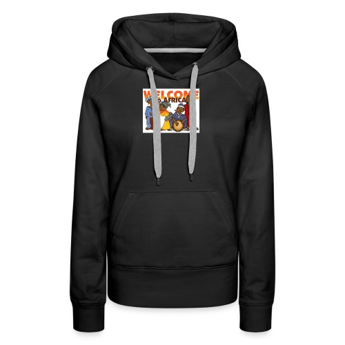 african welcome you - Women's Premium Hoodie