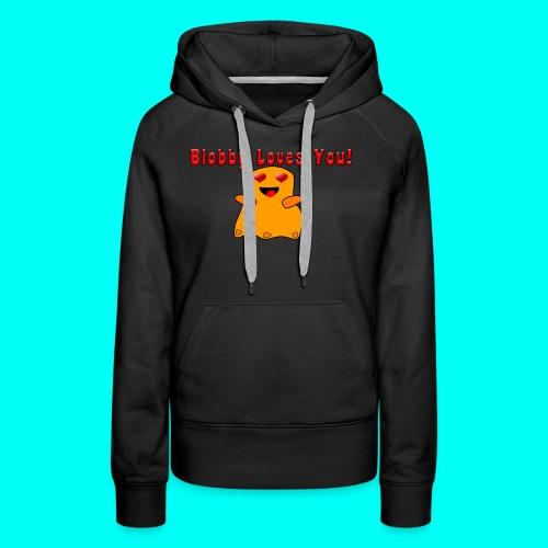 Blobby Loves You Shirt - Women's Premium Hoodie