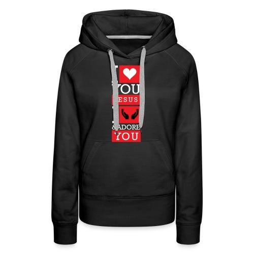 I Love You Jesus - Women's Premium Hoodie