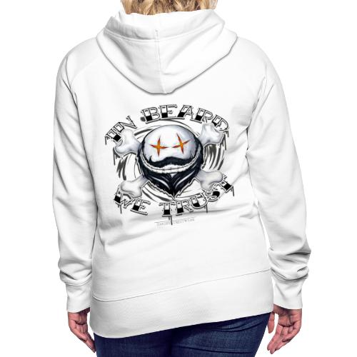in beard we trust - Women's Premium Hoodie