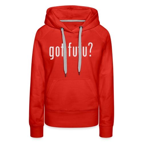 gotfufu-white - Women's Premium Hoodie