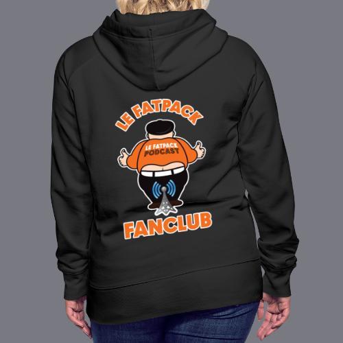 Fan Club FatPack TB (2 logos) - Molleton à capuche Premium pour femmes