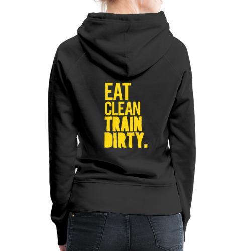 Eat Clean Gym Motivation - Women's Premium Hoodie