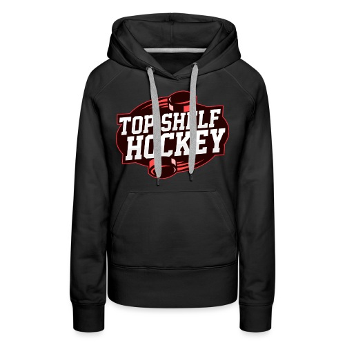 TopShelfHockeyLogoLarge - Women's Premium Hoodie