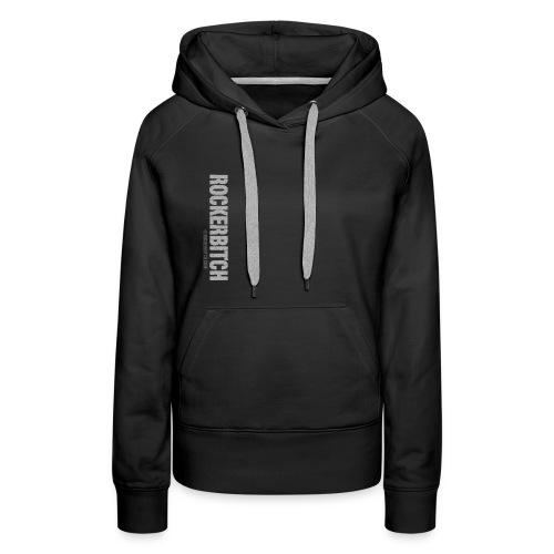 ROCKERBITCH - Women's Premium Hoodie