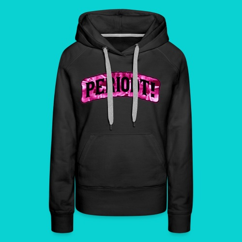 Periodt! Pink Money Collection - Women's Premium Hoodie