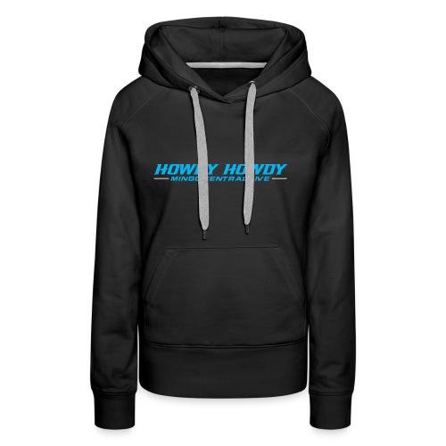 Howdy Howdy Hoodies - Women's Premium Hoodie