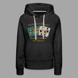 The Imperial Dynasty's Full House - Women's Premium Hoodie