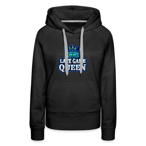 Late Game QUEEN - Women's Premium Hoodie