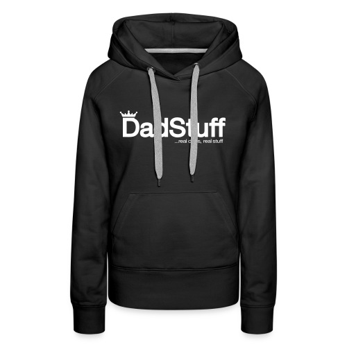 DadStuff Full View - Women's Premium Hoodie
