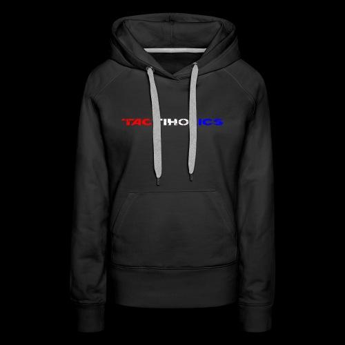 Tactiholics - Women's Premium Hoodie