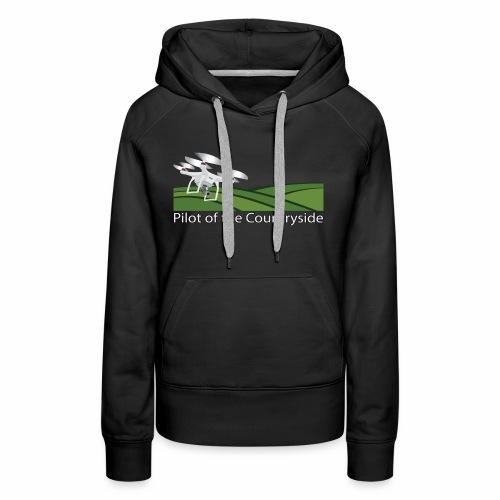 Pilot of the Countryside - Women's Premium Hoodie