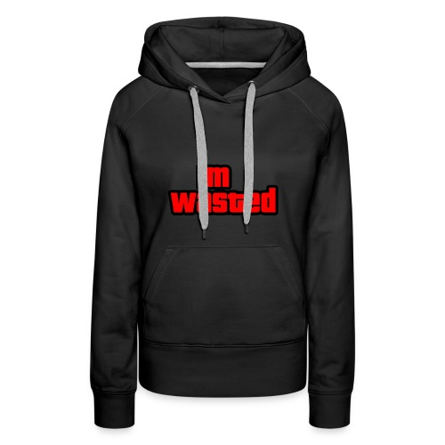 Im Wasted (Gta Text) - Women's Premium Hoodie