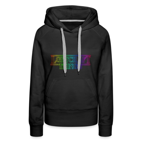 LGBTCRAFT THINGS - Women's Premium Hoodie