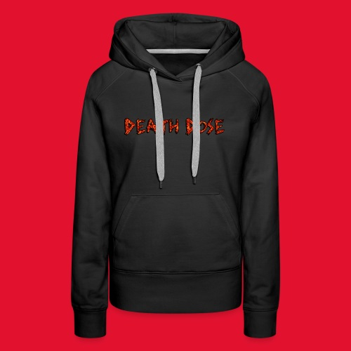 Death Dose - Women's Premium Hoodie