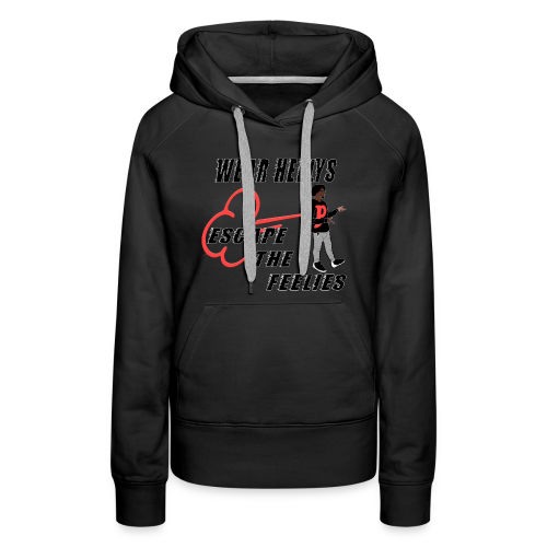 HEELYS FOR YA FEELIES - Women's Premium Hoodie