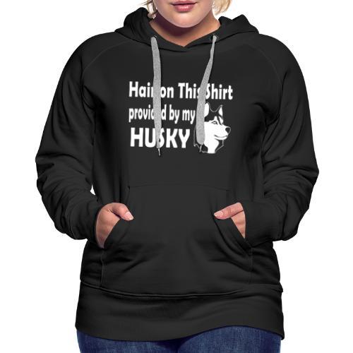 Hair On This Shirt - Husky - Women's Premium Hoodie