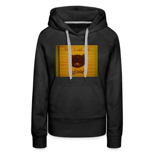 The time is meow - Women's Premium Hoodie