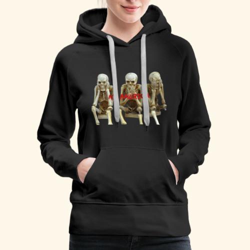 My America See No Evil Skeletons - Women's Premium Hoodie