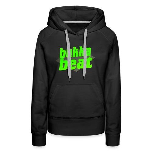 Bukka Beat Logo ( bukkabeat.com ) - Women's Premium Hoodie