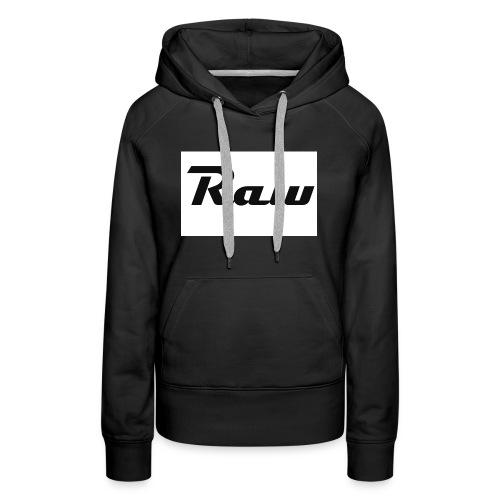 raw - Women's Premium Hoodie