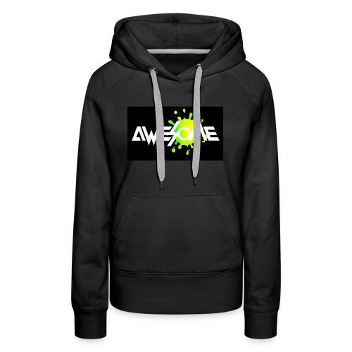 you are AWESOME - Women's Premium Hoodie