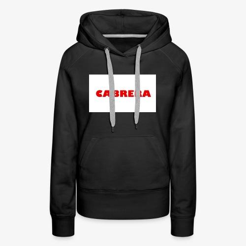 Cabrera shirt - Women's Premium Hoodie