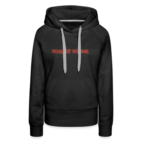soulofsoccer nature - Women's Premium Hoodie