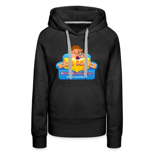 1000 Books Before Kindergarten - Women's Premium Hoodie