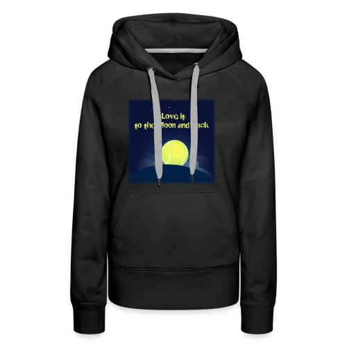 Tennis i Love it to the moon and back - Women's Premium Hoodie