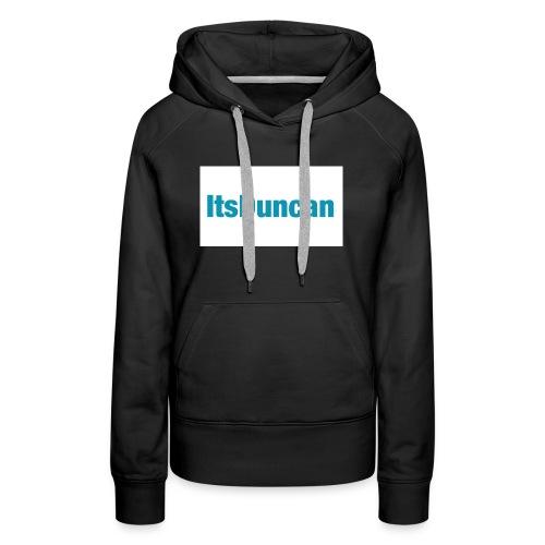 Its Duncan - Women's Premium Hoodie