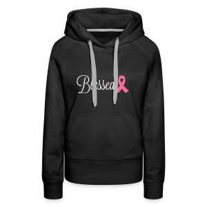Blessed-Stand Up To Cancer - Women's Premium Hoodie