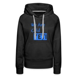 We Are Cold Yeti - Women's Premium Hoodie