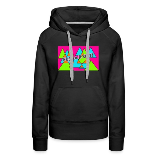 Firgure it OUT! - Women's Premium Hoodie