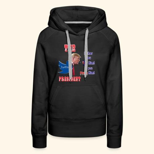 8D HATE TrumpTwitterBird - Women's Premium Hoodie
