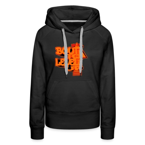 Bout to Level Up - Women's Premium Hoodie