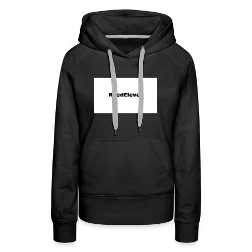 NeedEleven - Women's Premium Hoodie