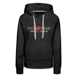 Ya HUSSAIN TSHIRT - Women's Premium Hoodie