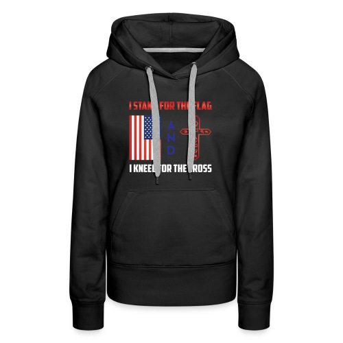 405 I STAND FOR THE FLAG - Women's Premium Hoodie