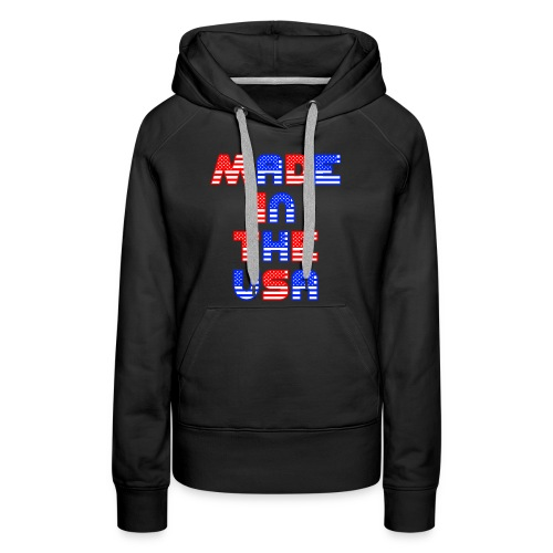 Made In the USA Patriotic United States - Women's Premium Hoodie
