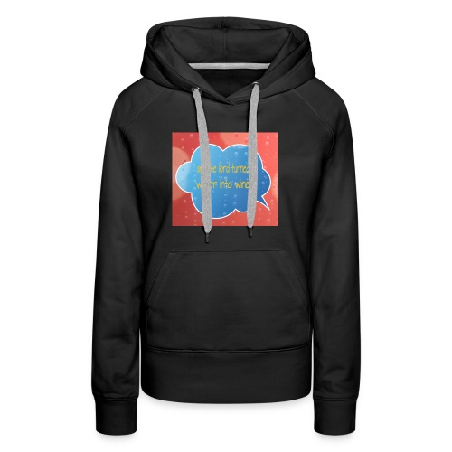 And the lord turned water into wine - Women's Premium Hoodie