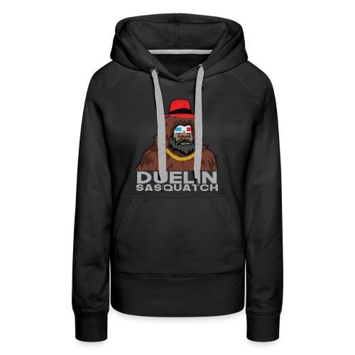 Duelin Sasquatch - Women's Premium Hoodie