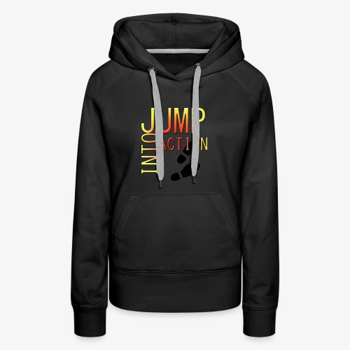 Jump into action - Women's Premium Hoodie