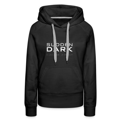 Sudden Dark logo in White_ - Women's Premium Hoodie