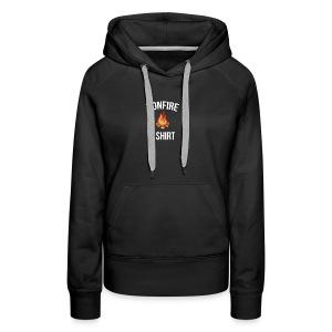 Bonfire T-shirt Funny Camping Fire Shirt - Women's Premium Hoodie