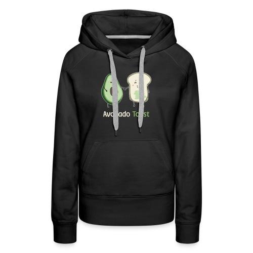 2Avocado Toast T-Shirt - Women's Premium Hoodie
