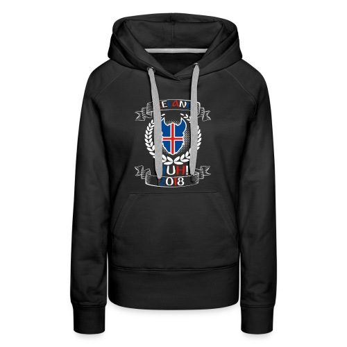 Iceland - Iceland HUH! t-shirt of world cup Russia - Women's Premium Hoodie