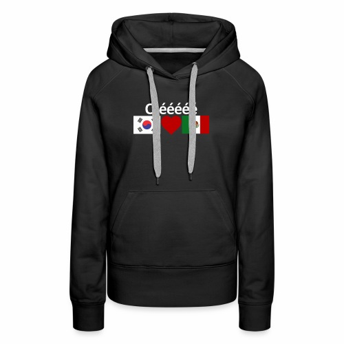 Mexico Soccer Jersey Shirt Mexico and Korea flag - Women's Premium Hoodie