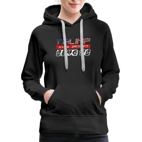 NEW t-shirt Trump 2K20 - SAVE US - Women's Premium Hoodie