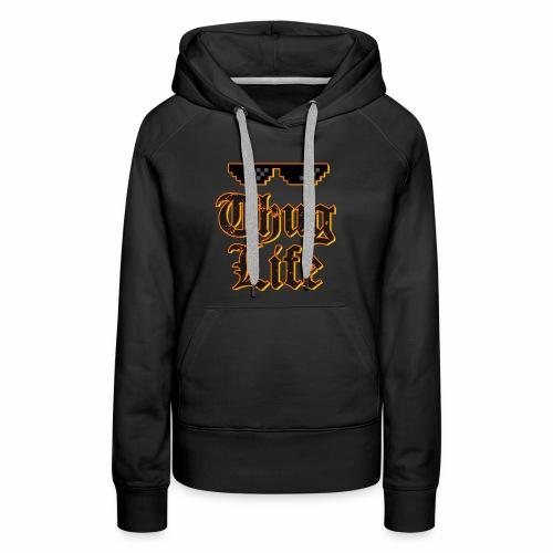Thug life t-shirt - Women's Premium Hoodie